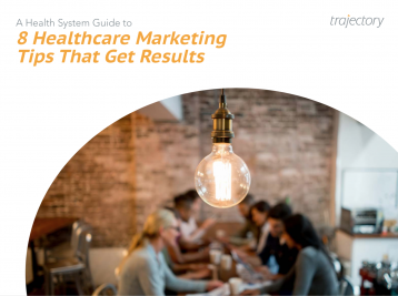 8 Healthcare Marketing Tips That Get Results